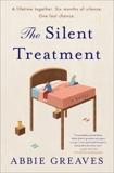 The Silent Treatment: A Novel, Greaves, Abbie