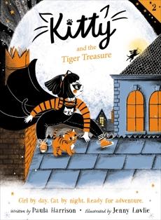 Kitty and the Tiger Treasure, Harrison, Paula