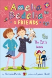 Amelia Bedelia & Friends #2: Amelia Bedelia & Friends The Cat's Meow, Parish, Herman