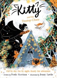 Kitty and the Treetop Chase, Harrison, Paula