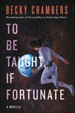 To Be Taught, If Fortunate, Chambers, Becky