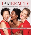 I Am Beauty: Timeless Skincare and Beauty for Women 40 and Over, Campo, Riku