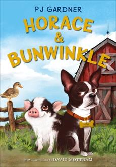 Horace & Bunwinkle, Gardner, PJ