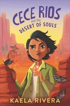 Cece Rios and the Desert of Souls, Rivera, Kaela