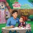 Disney Junior Fancy Nancy: Nancy Goes to Work, Tucker, Krista