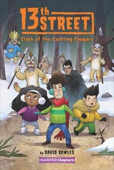 13th Street #3: Clash of the Cackling Cougars, Bowles, David
