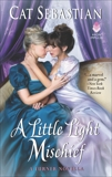 A Little Light Mischief: A Turner Novella, Sebastian, Cat
