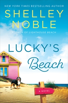 Lucky's Beach: A Novel, Noble, Shelley