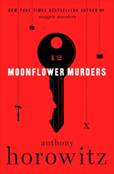 Moonflower Murders: A Novel, Horowitz, Anthony