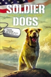 Soldier Dogs #6: Heroes on the Home Front, Sutter, Marcus