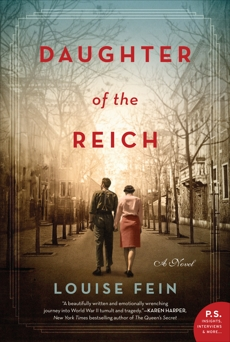 Daughter of the Reich: A Novel, Fein, Louise