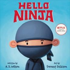 Hello, Ninja, Wilson, N. D.