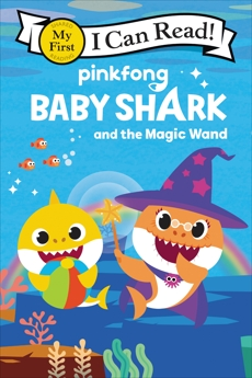 Baby Shark: Baby Shark and the Magic Wand, Pinkfong