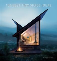 150 Best Tiny Space Ideas, Zamora, Francesc