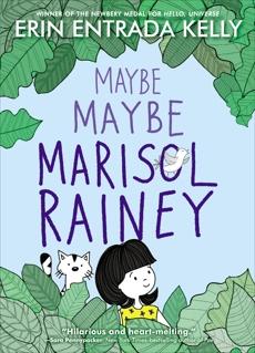 Maybe Maybe Marisol Rainey, Kelly, Erin Entrada