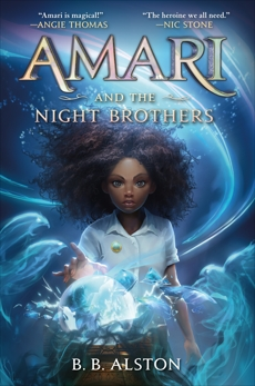 Amari and the Night Brothers, Alston, B. B.