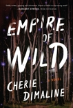Empire of Wild: A Novel, Dimaline, Cherie