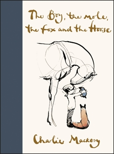 The Boy, the Mole, the Fox and the Horse, Mackesy, Charlie