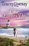 Like Lovers Do: A Girls Trip Novel, Livesay, Tracey