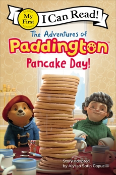 The Adventures of Paddington: Pancake Day!, Capucilli, Alyssa Satin