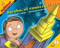 Jacobo, el constructor: Jack the Builder (Spanish Edition), Murphy, Stuart J.