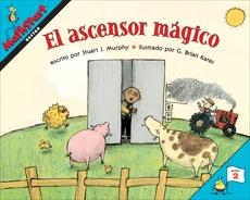 El ascensor mágico: Elevator Magic (Spanish Edition), Murphy, Stuart J.