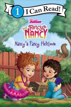 Disney Junior Fancy Nancy: Nancy's Fancy Heirloom, Evans-Sanden, Marisa