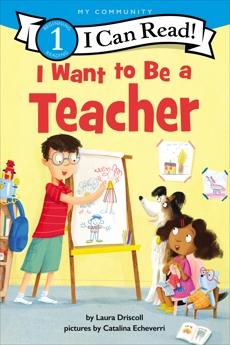 I Want to Be a Teacher, Driscoll, Laura