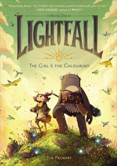 Lightfall: The Girl & the Galdurian, Probert, Tim