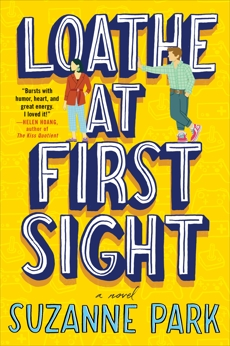Loathe at First Sight: A Novel, Park, Suzanne