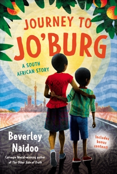 Journey to Jo'burg: A South African Story, Naidoo, Beverley