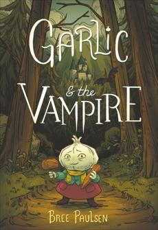 Garlic and the Vampire, Paulsen, Bree