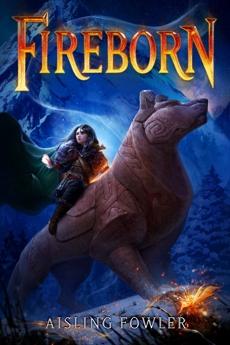 Fireborn, Fowler, Aisling