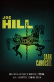 Dark Carousel: A Story, Hill, Joe