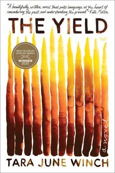 The Yield: A Novel, Winch, Tara June
