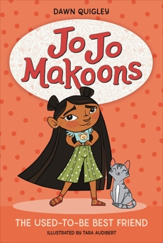 Jo Jo Makoons: The Used-to-Be Best Friend, Quigley, Dawn