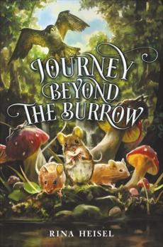 Journey Beyond the Burrow, Heisel, Rina