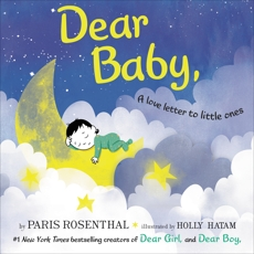 Dear Baby: A Love Letter to Little Ones, Rosenthal, Paris