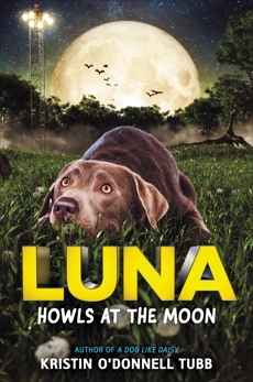 Luna Howls at the Moon, Tubb, Kristin O'Donnell