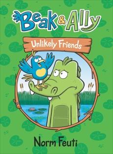 Beak & Ally #1: Unlikely Friends, Feuti, Norm
