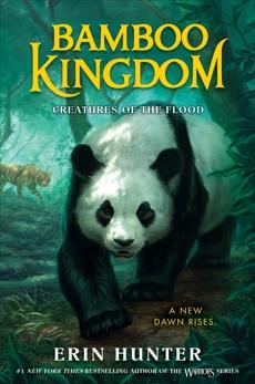 Bamboo Kingdom #1: Creatures of the Flood, Hunter, Erin