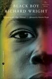 Black Boy [Seventy-fifth Anniversary Edition], Wright, Richard
