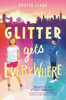 Glitter Gets Everywhere, Clark, Yvette