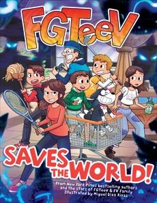FGTeeV Saves the World!, FGTeeV & TBD