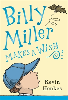 Billy Miller Makes a Wish, Henkes, Kevin