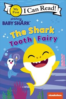 Baby Shark: The Shark Tooth Fairy, Pinkfong