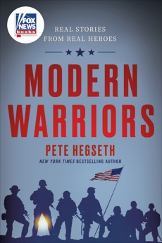 Modern Warriors: Real Stories from Real Heroes, Hegseth, Pete