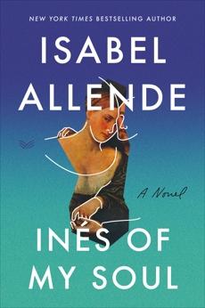 Ines of My Soul: A Novel, Allende, Isabel