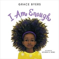I Am Enough, Byers, Grace