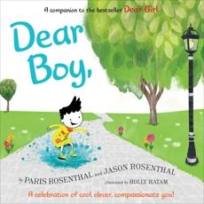 Dear Boy: A Celebration of Cool, Clever, Compassionate You!, Rosenthal, Paris & Rosenthal, Jason B.